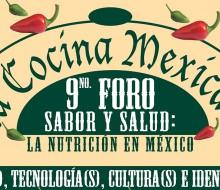 """IX Foro de la Cocina Mexicana """"Salud y sabor: la nutrición de México"""""""