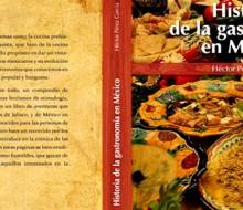 """Publicado el libro: """"Historia de la Gastronomía en México"""""""