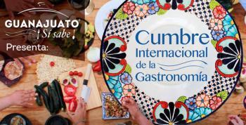 Cumbre Internacional de la Gastronomía en Guanajuato