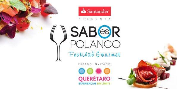 "Festival Gourmet ""Sabor es Polanco"""
