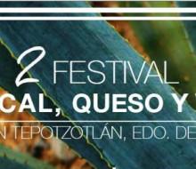 Festival de Mezcal,Queso y Vino en Tepotzotlán